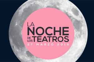 La Noche de los Teatros 2015