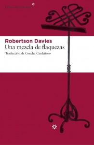 Robertson Davies. Una mezcla de flaquezas