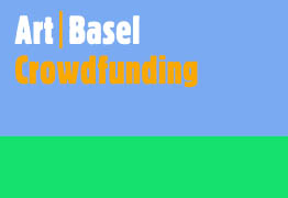 ART BASEL 2015 (CROWDFUNDING)
