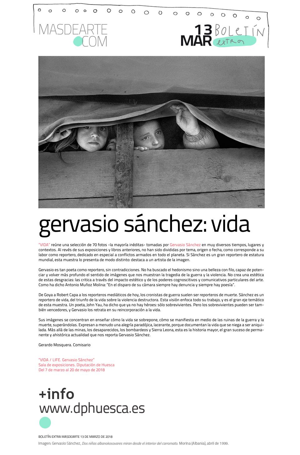 VIDA / LIFE. Gervasio Sánchez. Exposición en la Sala de exposiciones de la Diputación de Huesca, hasta el 20 de mayo de 2018
