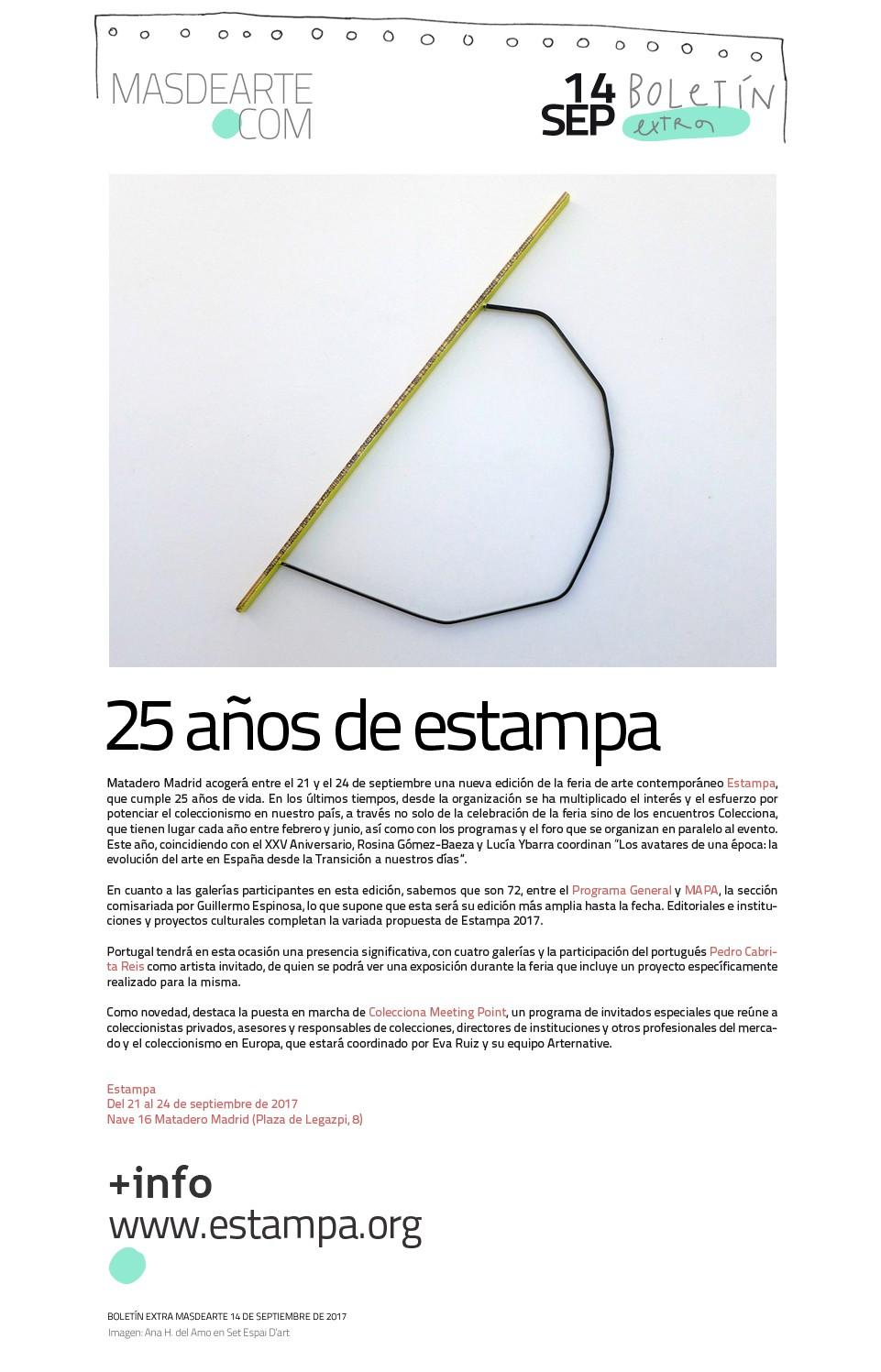 Estampa celebra sus 25 años de vida y su compromiso con  el coleccionismo en España. Del 21 al 24 de septiembre de 2017.