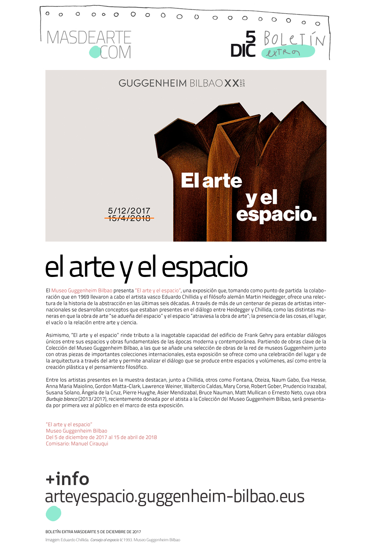 Extra  masdearte: El arte y el espacio en el Museo Guggenheim Bilbao. Un repaso a la abstracción a través de más de un centenar de piezas realizadas en las últimas seis décadas.  Hasta abril de 2018