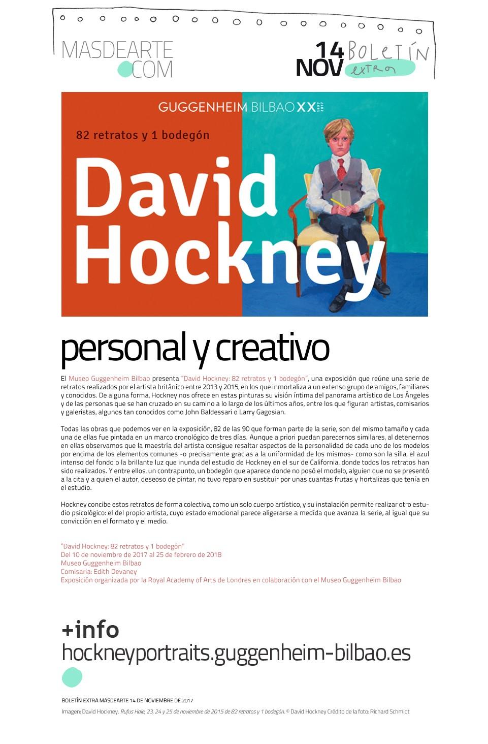 Extra masdearte: David Hockney. 82 retratos y un bodegón, en el Museo Guggenheim Bilbao. Hasta el 25 de febrero de 2018