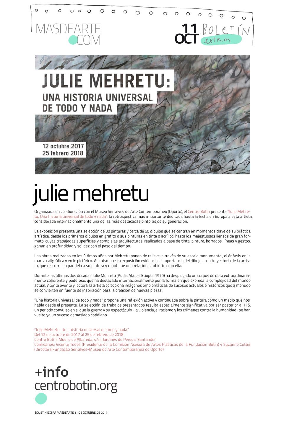 Exposición de Julie Mehretu en el Centro Botín de Santander. Del 12 de octubre de 2017 al 25 de febrero de 2018