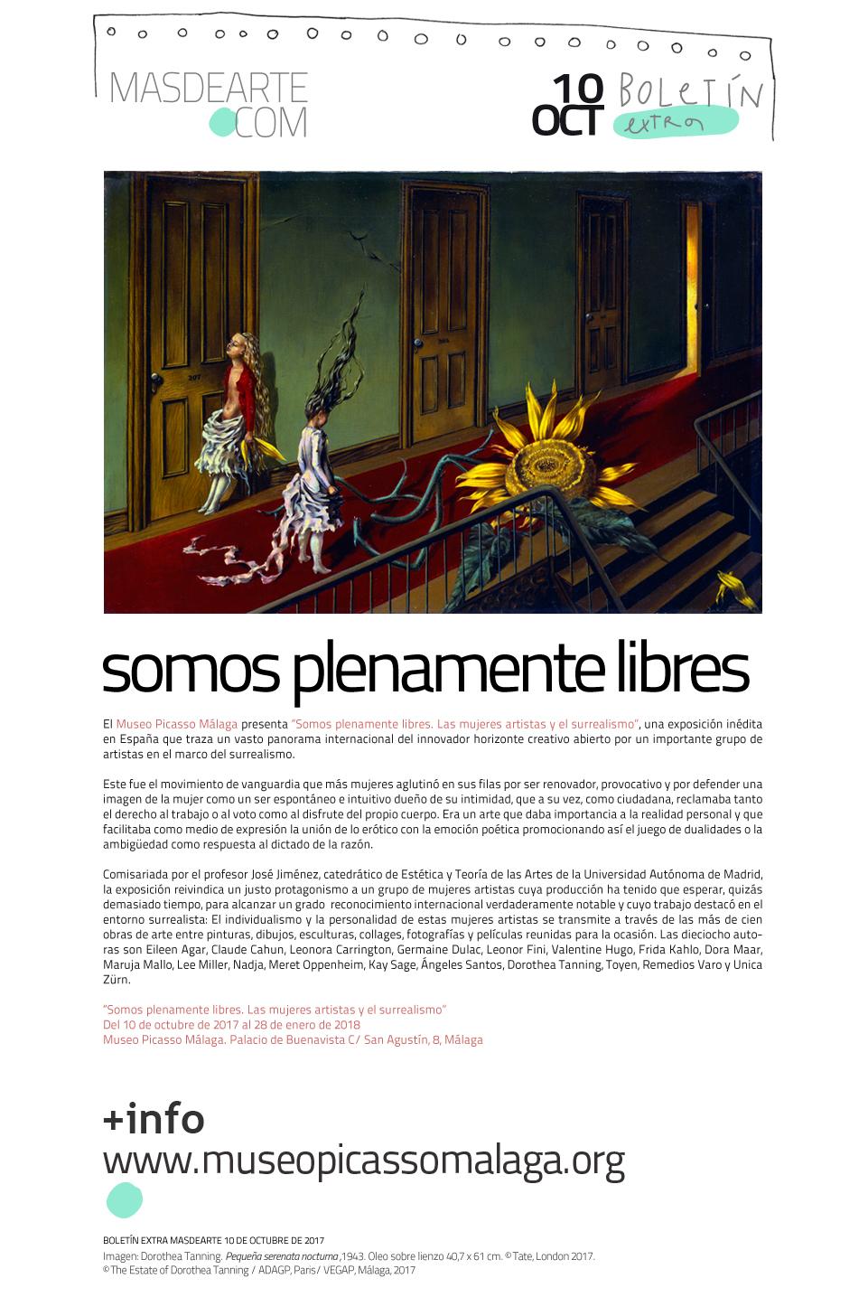 Somos plenamente libres. Las mujeres artistas y el surrealismo. Museo Picasso Málaga 10 Oct. 2017 28 Ene. 2018