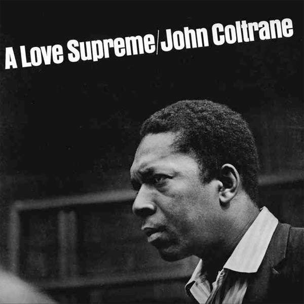 John Coltrane. A Love Supreme