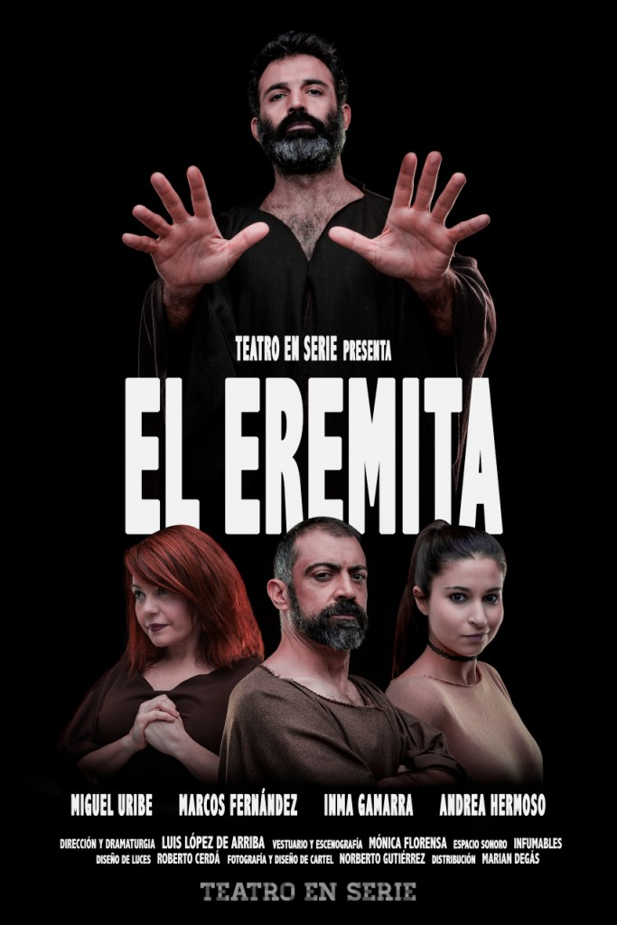 El eremita, Teatro en Serie