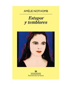 Amélie Nothomb. Estupor y temblores