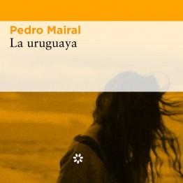Pedro Mairal, autor de La uruguaya