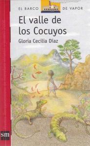 Gloria Cecilia Díaz. El valle de los cocuyos. SM, 2013