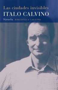 Italo Calvino. Las ciudades invisibles. Siruela, 2015