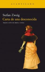 Stefan Zweig. Carta de una desconocida. Acantilado, 2002