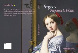 Ingres. Perpetuar la belleza