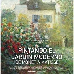 """Os regalamos cuatro entradas para ver en cines """"Pintando el jardín moderno: De Monet a Matisse"""""""