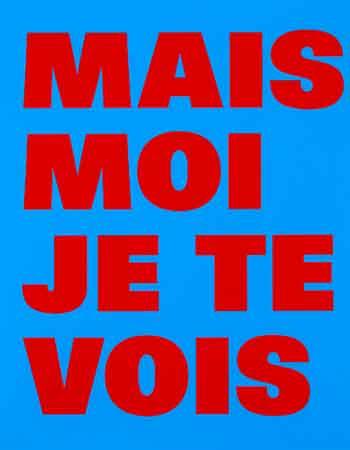 Rémy Zaugg. Mais moi je te vois (bleu), 1994-2000