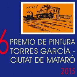 VI Premio Bienal de Pintura Torres García-Ciutat de Mataró 2015