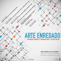 Arte enredado. Emprender, innovar y comunicar arte y cultura online. Taller en el CAC Málaga