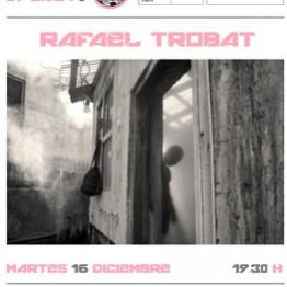 Encuentro con Rafael Trobat