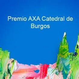 Premio de Pintura Rápida Catedral de Burgos. Convocado por la Fundación AXA