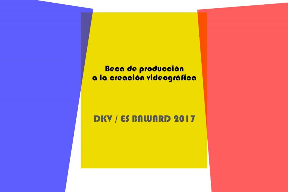 Beca de producción a la creación videográfica. Es Baluard-DKV