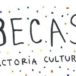 Beca FACTORÍA CULTURAL de apoyo al emprendimiento en las Industrias Culturales y Creativas