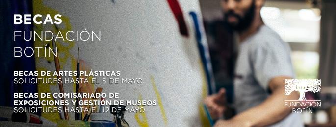 Becas de Artes Plásticas y Comisariado convocadas por la Fundación Botín