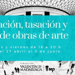 Catalogación, tasación y peritaje de obras de arte Curso en el CAC Málaga, desde el 27 de abril