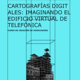 Cartografías digitales: Imaginando el edificio virtual de Telefónica