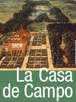 La Casa de Campo: un patrimonio histórico singular de Madrid