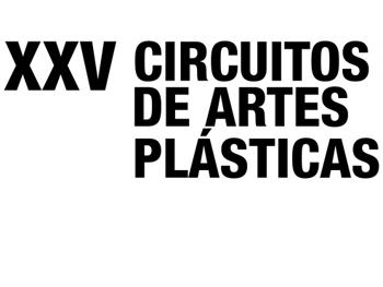 XXV edición de los Circuitos de Artes Plásticas