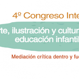Arte, ilustración y cultura visual en Educación Infantil y Primaria. Congreso en Tabakalera, del 29 de junio al 1 de julio