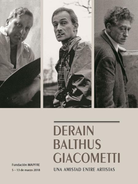 Derain, Balthus, Giacometti. Una amistad entre artistas. Ciclo de conferencias en la Fundación MAPFRE