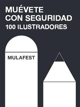 Muévete con seguridad Concurso de ilustración organizado por MULAFEST