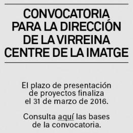 Se convoca una plaza para Director/a de La Virreina Centre de la Imatge