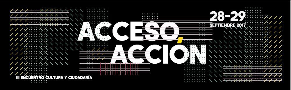 Acceso, acción. III Encuentro de Cultura y Ciudadanía