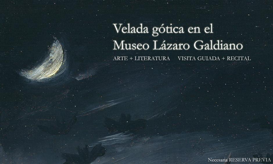 Veladas nocturnas entre poemas en el Lázaro Galdiano