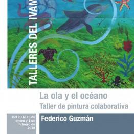 La ola y el océano. Taller de artista con Federico Guzmán en el IVAM