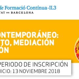 Máster en Arte Contemporáneo: Contexto, Mediación y Gestión. Convocado por el Institut de Formació Continua - IL3 de la Universitat de Barcelona