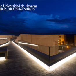 ÚLTIMAS PLAZAS: Master in Curatorial Studies del Museo Universidad de Navarra