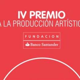 IV Premio a la Producción Artística