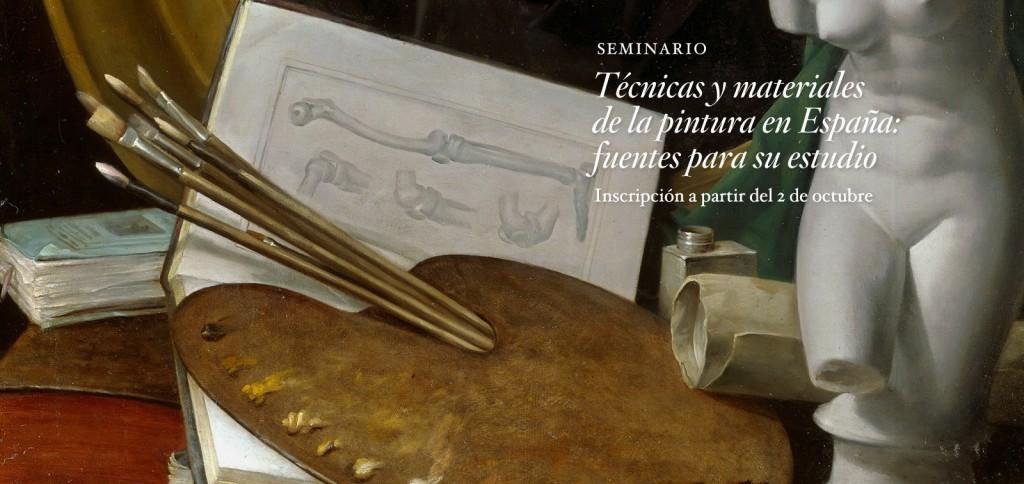 Técnicas y materiales de la pintura en España: fuentes para su estudio