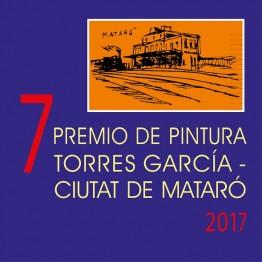 VII Premio Bienal de Pintura Torres García-Ciutat de Mataró 2017