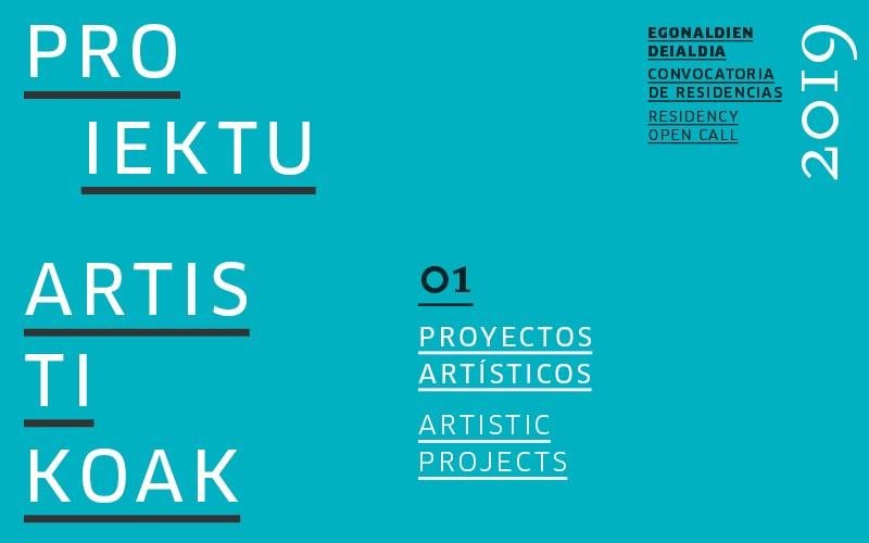 Residencia para el desarrollo de proyectos artísticos 2019 en Tabakalera