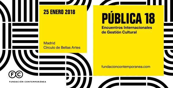 PÚBLICA 18. Encuentros Internacionales de Gestión Cultural