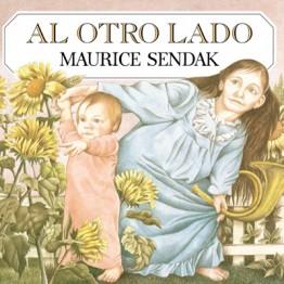 Maurice Sendak. Al otro lado. Kalandraka