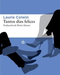 Laurie Colwin. Tantos días felices