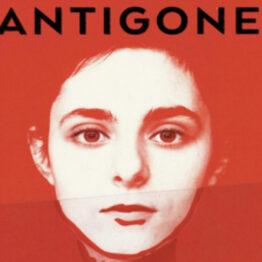Antigone. Sophie Deraspe