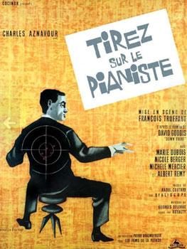 François Truffaut. Disparen al pianista