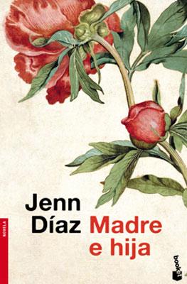 Jenn Díaz. Madre e hija