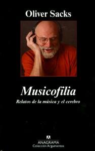 Musicofilia. Oliver Sacks